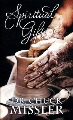 The Spiritual Gifts: What Should We Believe?  -     By: Chuck Missler