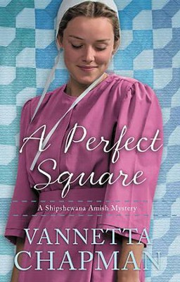 A Perfect Square #2 - 2018 Edition   -     By: Vannetta Chapman