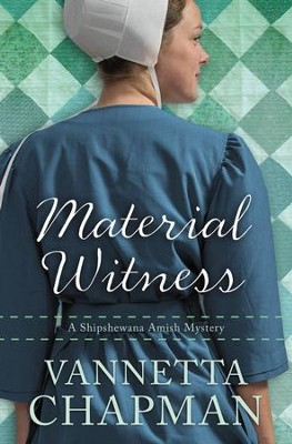 Material Witness  -     By: Vannetta Chapman