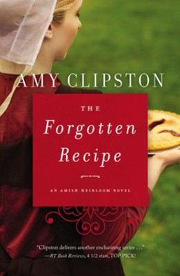 The Forgotten Recipe  -     By: Amy Clipston