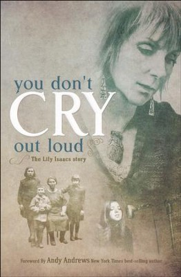 You Don't Cry Out Loud: The Lily Isaacs Story  -