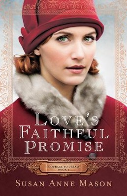 #3: Love's Faithful Promise  -     By: Susan Anne Mason