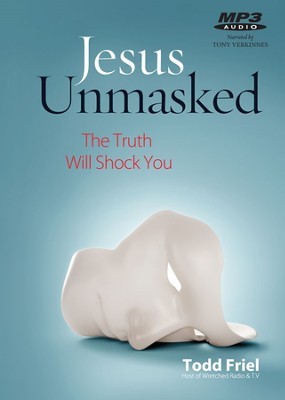Jesus Unmasked: Proof, The Bible is Supernatural audiobook on MP3  -