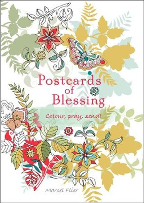 Postcards of Blessing: Colour, Pray, Send!  -     By: Marcel Flier