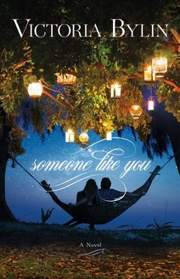 Someone Like You   -     By: Victoria Bylin