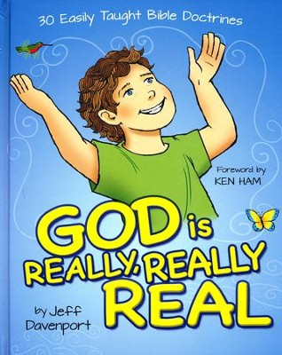 God is Really, Really, Real  -     By: Jeff Davenport