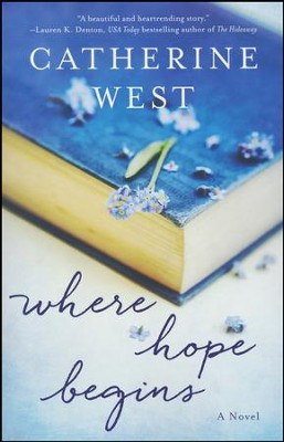 Where Hope Begins  -     By: Catherine West
