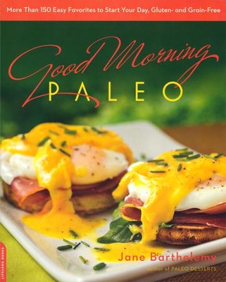 Good Morning Paleo  -     By: Jan Barthelemy