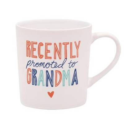 Recently Promoted to Grandma Mug  -