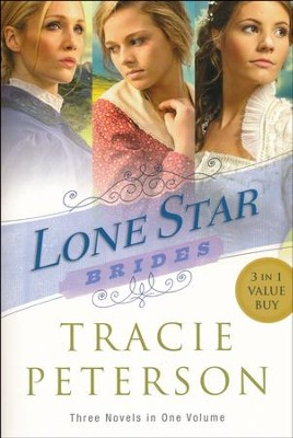 Lone Star Brides, 3-in-1  -     By: Tracie Peterson