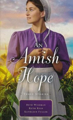 An Amish Hope  -     By: Beth Wiseman