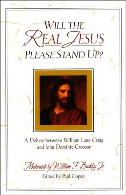 Will the Real Jesus Please Stand Up? A Debate Between William Lane Craig & John Dominic Crossan - Slightly Imperfect  -     Edited By: Paul Copan     By: William F. Buckley Jr.