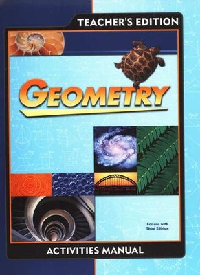 Geometry Grade 10, Activities Manual Teacher's Edition, 3rd Ed.   -