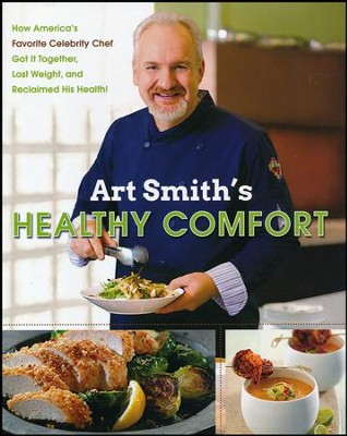Art Smith's Healthy Comfort  -     By: Art Smith