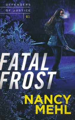 #1: Fatal Frost  -     By: Nancy Mehl