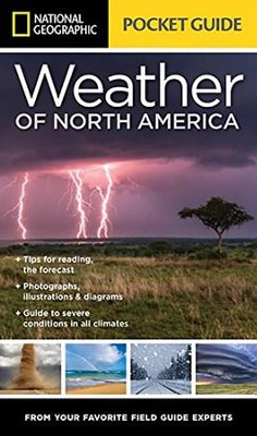 National Geographic Pocket Guide to the Weather of North America  -     By: National Geographic Society