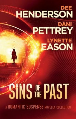 Sins of the Past: A Romantic Suspense Novella Collection  -     By: Dee Henderson, Dani Pettrey, Lynette Eason