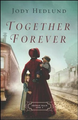 Together Forever #2  -     By: Jody Hedlund