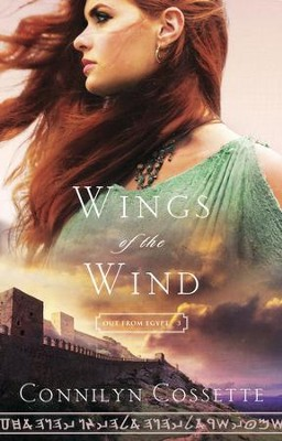 Wings of the Wind #3   -     By: Connilyn Cossette