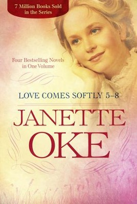 Love Comes Softly Collection Two, Books 5-8, 4-in-1 edition  -     By: Janette Oke
