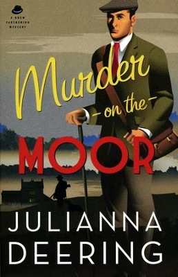 Murder on the Moor #5   -     By: Julianna Deering