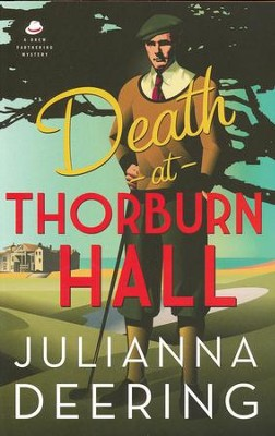 Death at Thorburn Hall                         -     By: Julianna Deering
