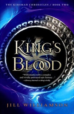 King's Blood #2, The Kinsman Chronicles   -     By: Jill Williamson