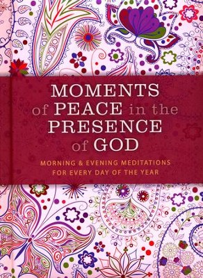 Moments of Peace in the Presence of God  Paisley Edition  -