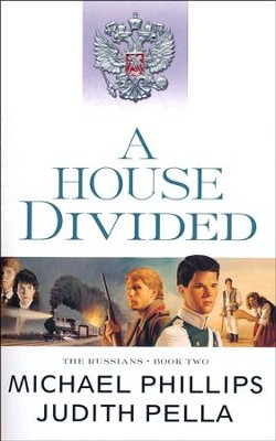 A House Divided, repackaged  -     By: Michael Phillips, Judith Pella