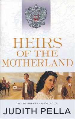 Heirs of the Motherland, repackaged  -     By: Michael Phillips, Judith Pella