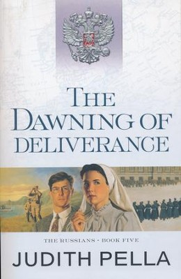 The Dawning of Deliverance, repackaged  -     By: Michael Phillips, Judith Pella