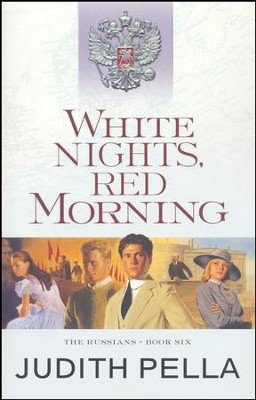 White Nights, Red Morning, repackaged  -     By: Michael Phillips, Judith Pella