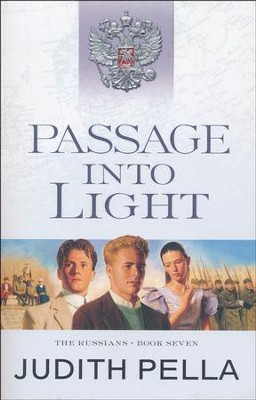 Passage into Light, repackaged  -     By: Michael Phillips, Judith Pella