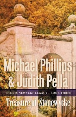 #3: Treasure of Stonewycke   -     By: Michael Phillips, Judith Pella