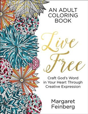 Live Free, Adult Coloring Book   -     By: Margaret Feinberg