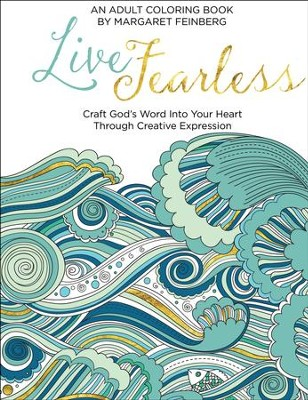 Live Fearless: An Adult Coloring Book  -     By: Margaret Feinberg