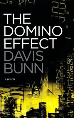The Domino Effect, A Novel   -     By: Davis Bunn