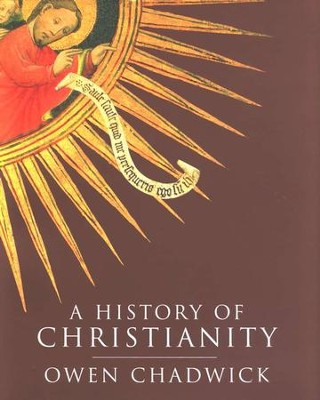 A History of Christianity   -     By: Owen Chadwick