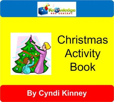 Christmas Fun Activity Book ~ Holiday Fun - PDF Download  [Download] -     By: Cyndi Kinney, Shelby Kinney