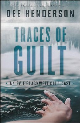 Traces of Guilt #1   -     By: Dee Henderson