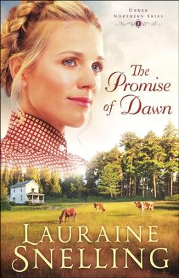 The Promise of Dawn #1  -     By: Lauraine Snelling