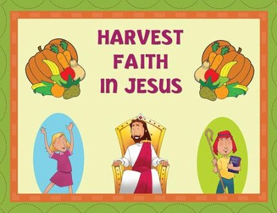 Instant Bulletin Board - Harvest Faith in Jesus - PDF Download  [Download] -     By: Legacy Press