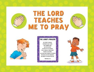 Instant Bulletin Board - The Lord Teaches me to Pray - PDF Download  [Download] -     By: Legacy Press