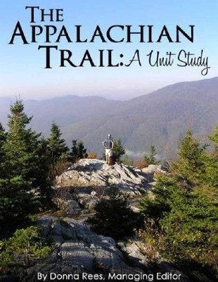 The Appalachian Trail: A Unit Study - PDF Download  [Download] -     By: The Old Schoolhouse