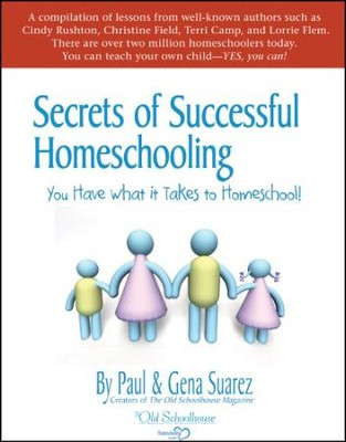 Secrets of Successful Homeschooling - PDF Download  [Download] -     By: The Old Schoolhouse