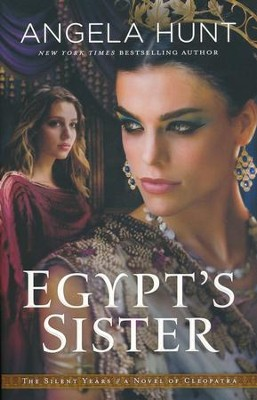 Egypt's Sister #1  -     By: Angela Hunt