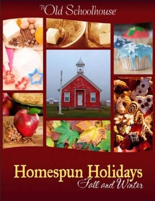 Homespun Holidays: Fall and Winter - PDF Download  [Download] -     By: The Old Schoolhouse