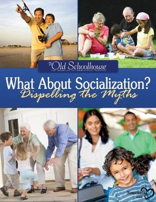 What About Socialization? - PDF Download  [Download] -     By: The Old Schoolhouse