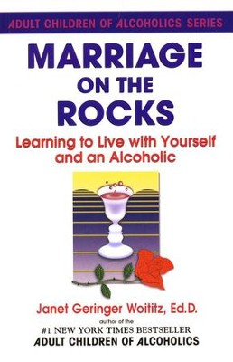 Marriage on the Rocks: Learning to Live with Yourself    -     By: Janet Woititz