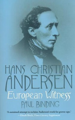 Hans Christian Andersen: European Witness  -     By: Paul Binding